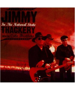 Jimmy Thackery With The Cate Brothers?–In The Natural State (CD)