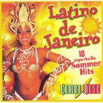 Latino de Janeiro 18 superheibe Sommerhits (CD)