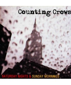 Counting Crows-Saturday Nights & Sunday Mornings (CD)