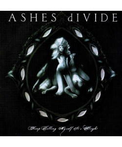 Ashes Divide–Keep Telling Myself It's Alright (CD)