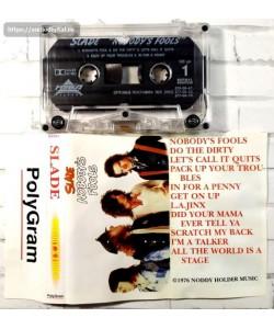 Slade-Nobody's Fools (MC)