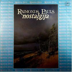 Raimonds Pauls-Nostalgija/Раймонд Паулс-Ностальгия (LP)