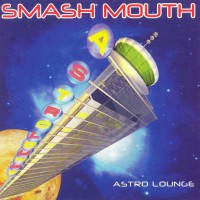Smash Mouth-Astro Lounge (CD) Германия