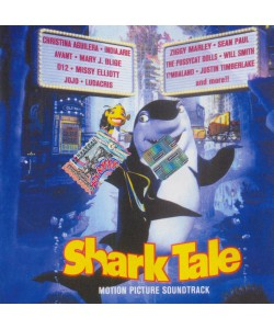 Shark Tale Motion Picture Soundtrack (CD)