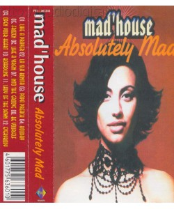 Mad House-Absolutely Mad (MC)