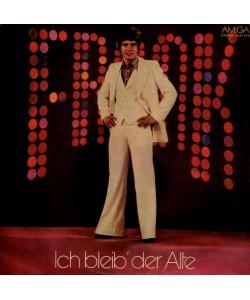 Frank–Ich Bleib' Der Alte 1977 (LP)